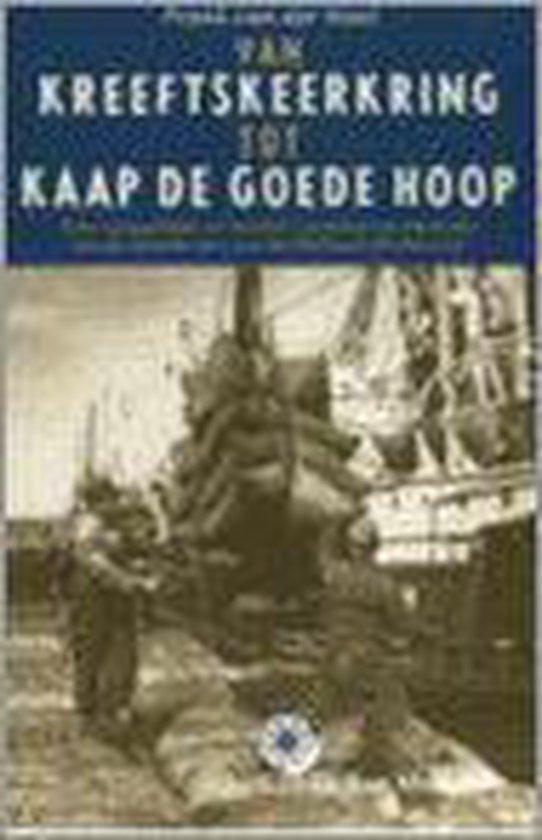 Van Kreeftskeerkring Tot Kaap De Goede Hoop - Frank H.M. van der Heul |