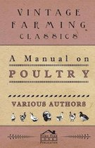 A Manual On Poultry