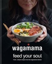 Wagamama feed your soul