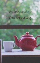 Das kleine Buch zur Teeverkostung