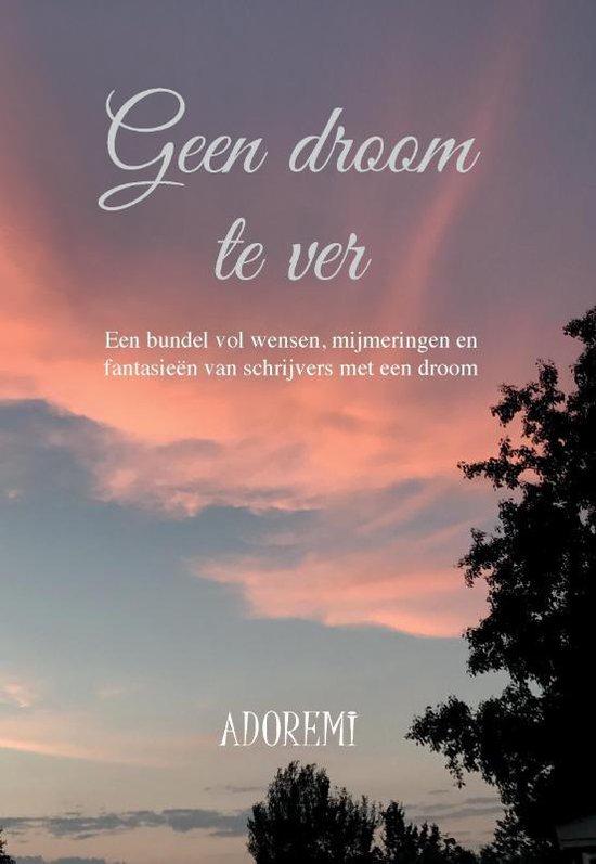 Geen droom te ver - Adoremi | Fthsonline.com
