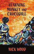 Learning Monkey and Crocodile