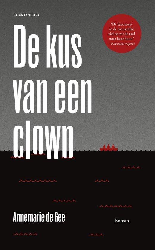 De kus van een clown - Annemarie de Gee pdf epub