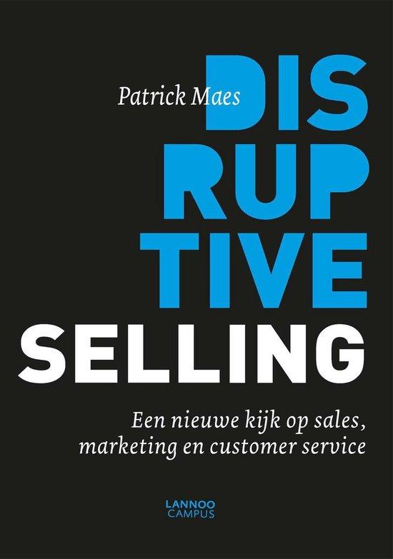 Disruptive selling - Patrick Maes |