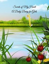 Secrets of My Heart A Daily Diary for Girls