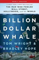 Billion Dollar Whale