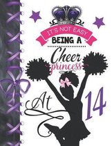 It's Not Easy Being A Cheer Princess At 14