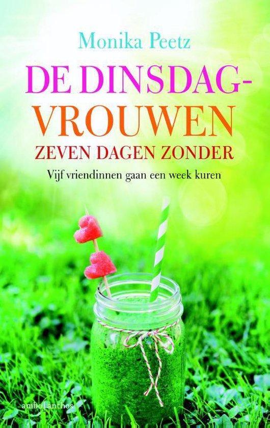Boek cover De dinsdagvrouwen 2 - Zeven dagen zonder van Monika Peetz (Paperback)