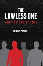 The Lawless One and the End of Time