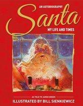 Santa My Life & Times