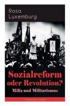 Sozialreform oder Revolution? - Miliz und Militarismus