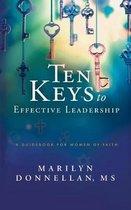 Ten Keys to Effective Leadership