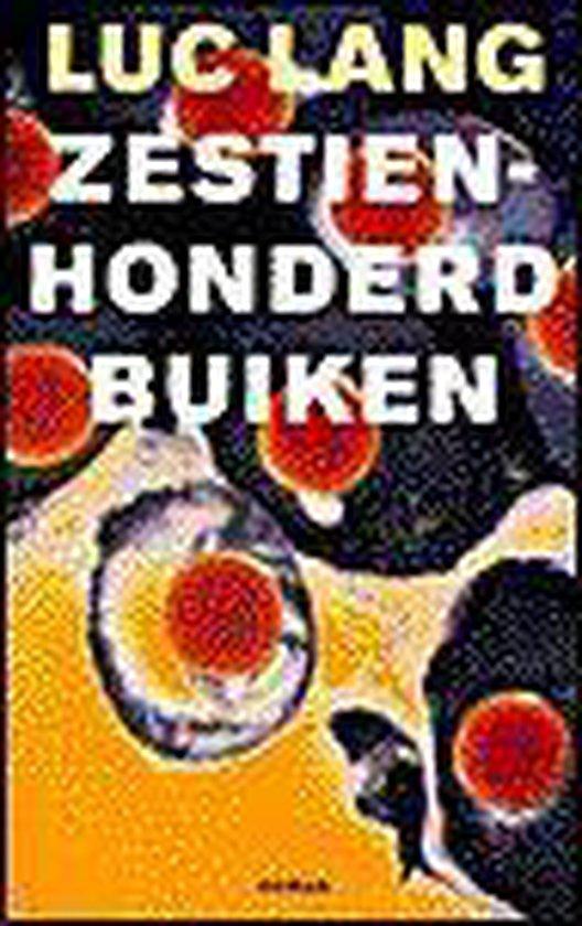 Zestienhonderd Buiken - Luc Lang |