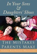 Omslag In Your Sons & Daughters' Shoes