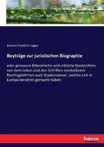 Beytrage zur juristischen Biographie