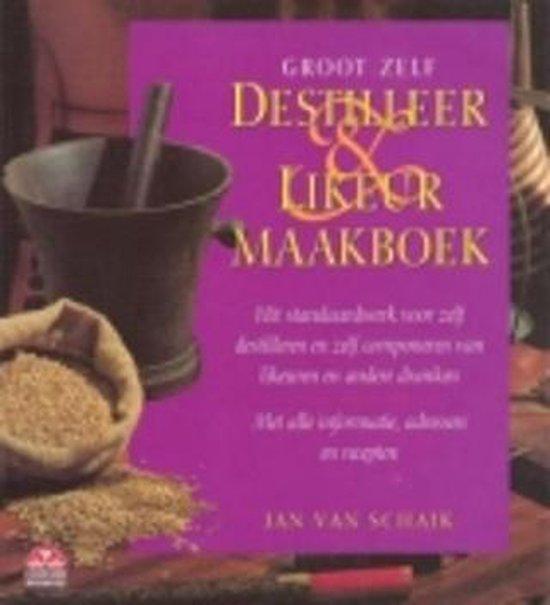 Groot destilleer- likeurmaakboek - J.L.M. van Schaik   Fthsonline.com
