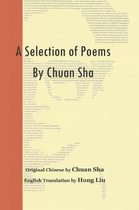 A Selection of Poems by Chuan Sha