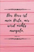 Boek cover Der Herr ist mein Hirte, mir wird nichts mangeln. van Mehr Von Gott Publishing