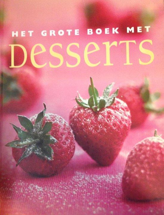 Het grote boek met Desserts - Yolanda Heersma   Fthsonline.com