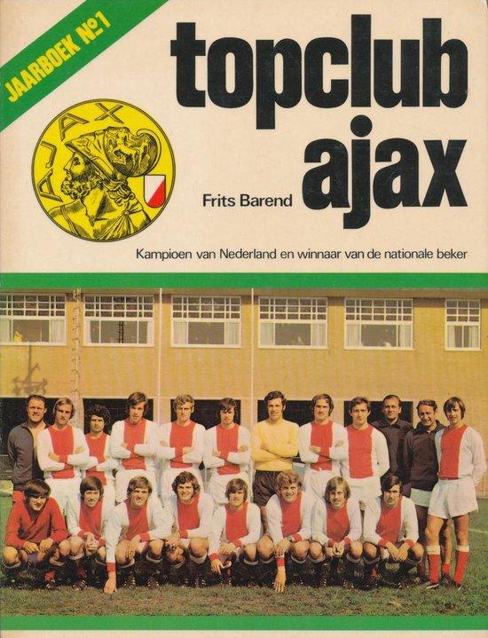 Topclub ajax jaarboek No.1 - Frits Barend |