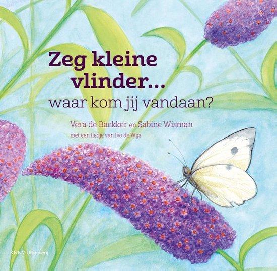 Zeg Kleine 10 -   Zeg kleine vlinder