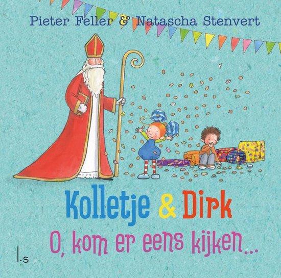 Kolletje & Dirk - O, kom er eens kijken... - Pieter Feller |