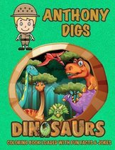Anthony Digs Dinosaurs Coloring Book Loaded With Fun Facts & Jokes