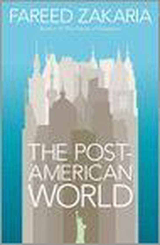 Boek cover The Post-American World van Fareed Zakaria (Hardcover)