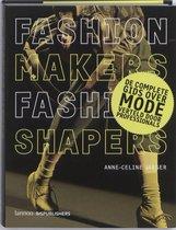 Fashion makers, fashion shapers