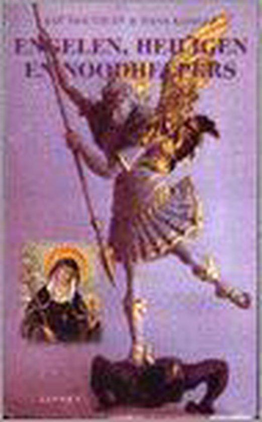 Engelen, heiligen en noodhelpers - Aat van Gilst   Fthsonline.com