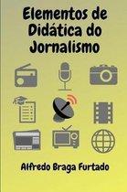 Elementos de Did tica do Jornalismo