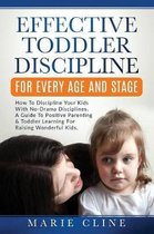 Effective Toddler Discipline For Every Age And Stage