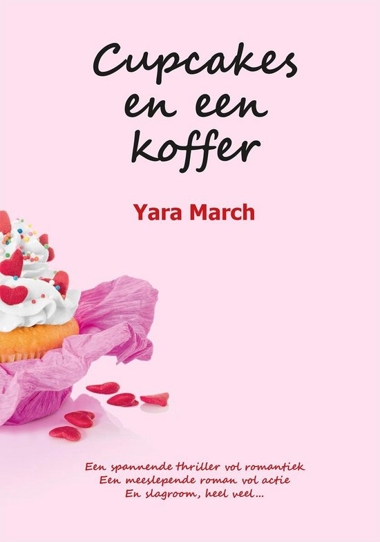 Cupcakes en een koffer - Yara March |