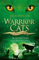 Warrior Cats  -   Blauwsters voorspelling