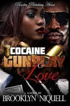 Cocaine, Gunplay & Love