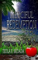 Merciful Redemption