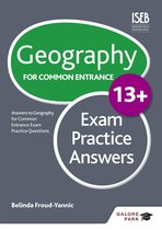Boek cover Geography for Common Entrance 13+ Exam Practice Answers van Belinda Froud-Yannic