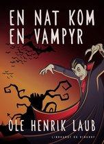 En nat kom en vampyr