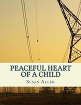 Peaceful Heart of a Child