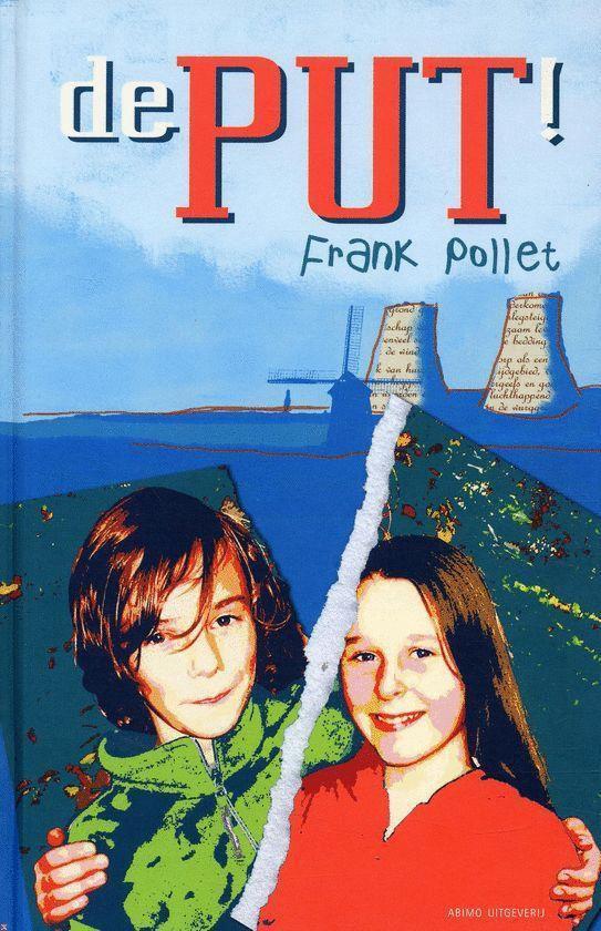 De Put! - Frank Pollet | Readingchampions.org.uk