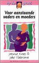 Voor Aanstaande Vaders En Moeders