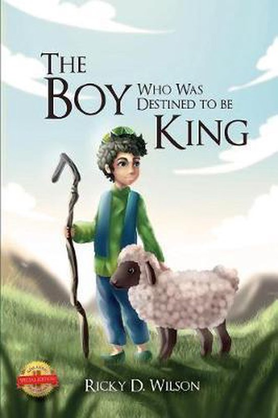 The Boy Who Was Destined To Be A King