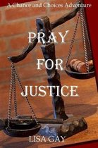 Pray for Justice- Large Print