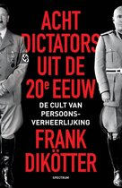 Boek cover Acht dictators uit de twintigste eeuw van Frank Dikötter (Onbekend)