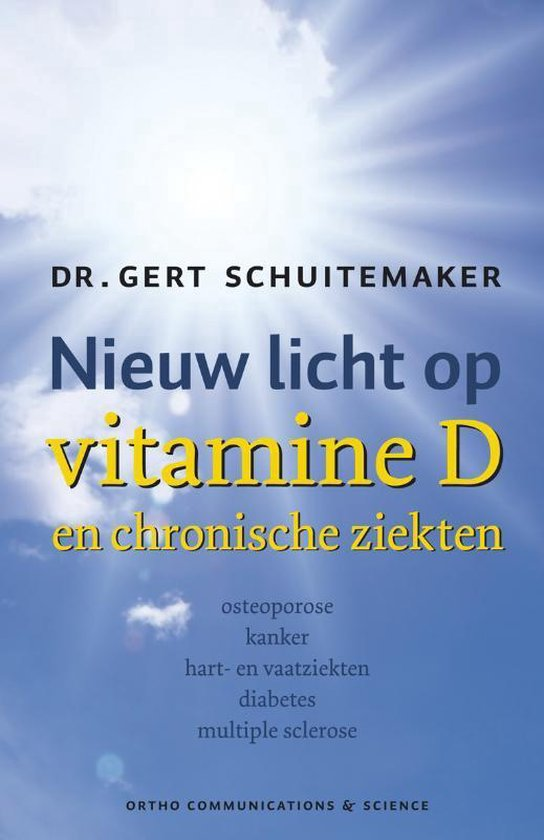 Nieuw licht op vitamine D en chronische ziekten osteoporose kanker hart- en vaatziekten diabetes multiple sclerose