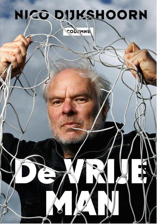 De vrije man - Nico Dijkshoorn |