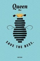 Queen Bee Save The Bees