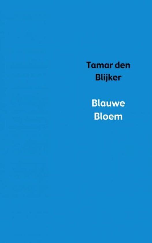 Blauwe bloem - Tamar den Blijker |