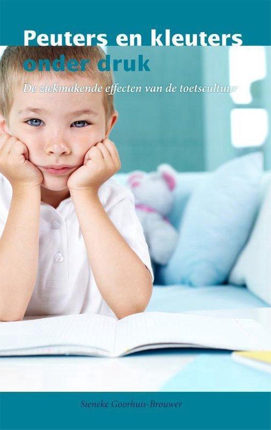 Peuters en kleuters onder druk - Sieneke Goorhuis-Brouwer |