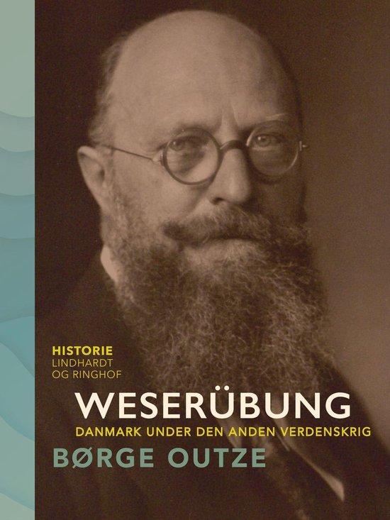 Weserübung. Danmark under den anden verdenskrig